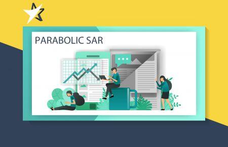 วิธีใช้กลยุทธ์ตัวบ่งชี้ Parabolic SAR เพื่อแลกเปลี่ยนเทรนด์ใน IQ Option